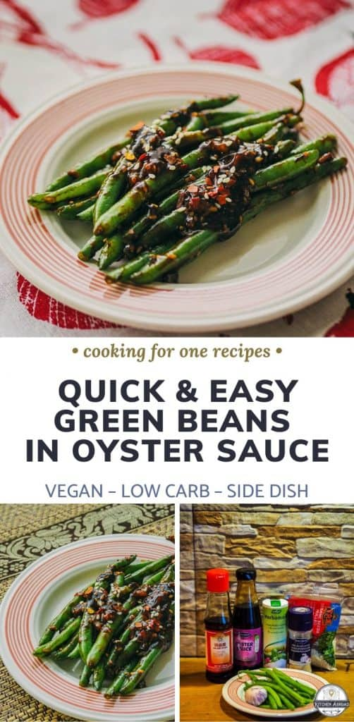 Looking for healthy green beans recipes? This Asian style easy green beans with garlic and oyster sauce makes an excellent side dish. Try this now or pin it for later! #cookingforone #30minutemeals #singleserving #recipeforone #foodrecipes #sidedishideas green beans healthy | green beans easy | green beans healthy recipe | dinner with green beans | cooking green beans | recipe for green beans | green beans sides | Dairy free dinners | Vegan Sides | Vegan food recipes