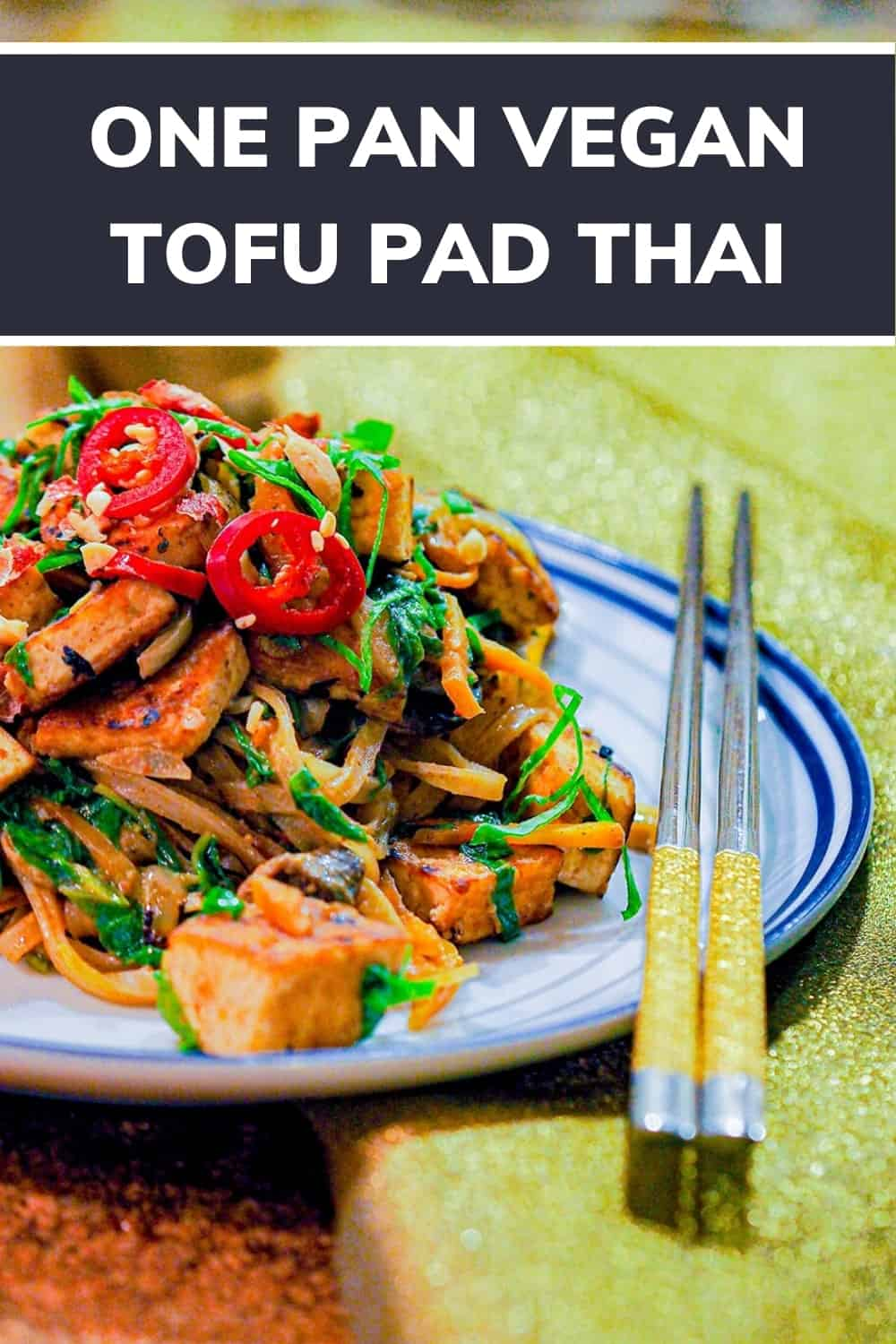 Vegan pad Thai Recipe with Tofu | one pot pad thai, pad thai recipe, pad thai recipe healthy, pad thai vegetarian, pad thai noodles, pad thai recipe vegetarian, thai pad noodles, tofu pad thai, pad thai healthy, veggie pad thai recipe, healthy pad thai recipe, vegan pad thai, vegan pad thai recipe, pad thai tofu, pad thai recipe easy, pad thai vegan, easy pad thai recipe, pad thai recipe tofu, easy vegan, dairy free, easy recipe #30minutesmeals #easyrecipe #thaifood #foodrecipe #veganrecipe